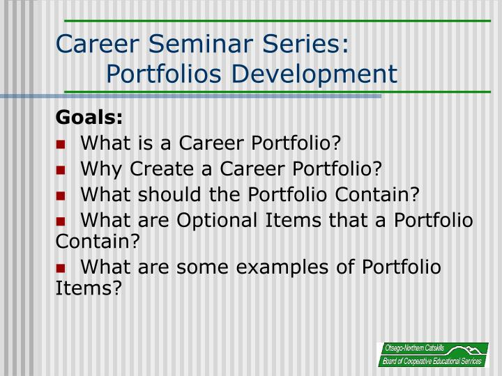 Career seminar series portfolios development