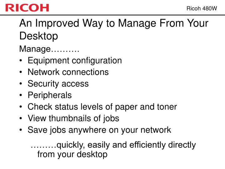 An Improved Way to Manage From Your Desktop