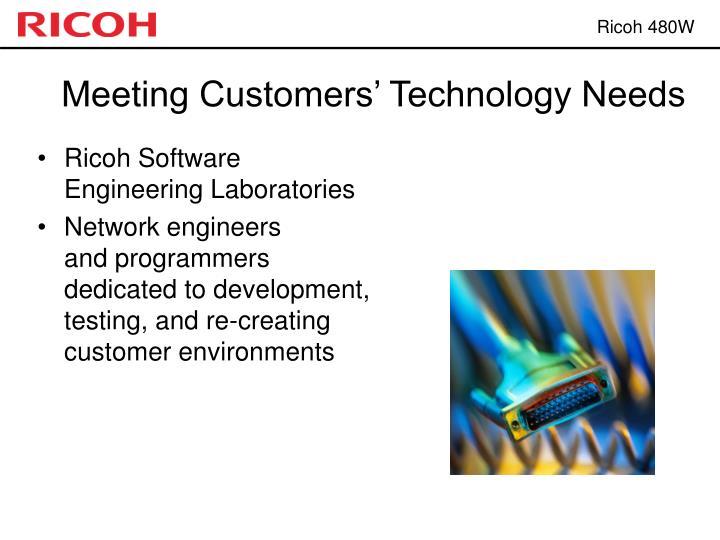 Meeting Customers' Technology Needs