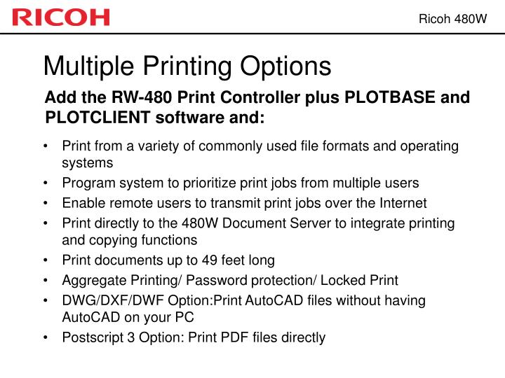 Multiple Printing Options