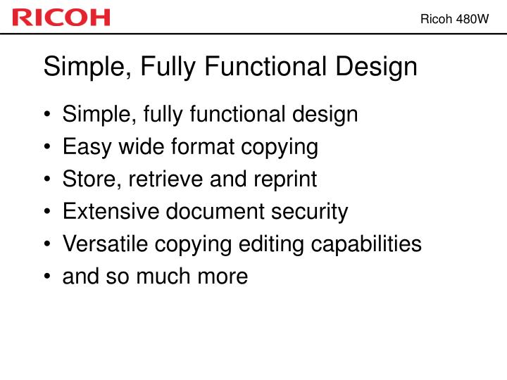 Simple, Fully Functional Design