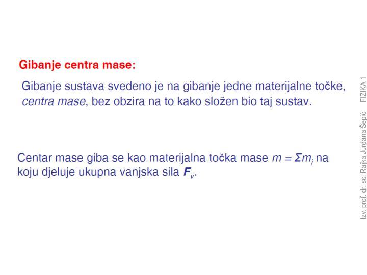 Izv. prof. dr. sc. Rajka Jurdana Šepić     FIZIKA 1
