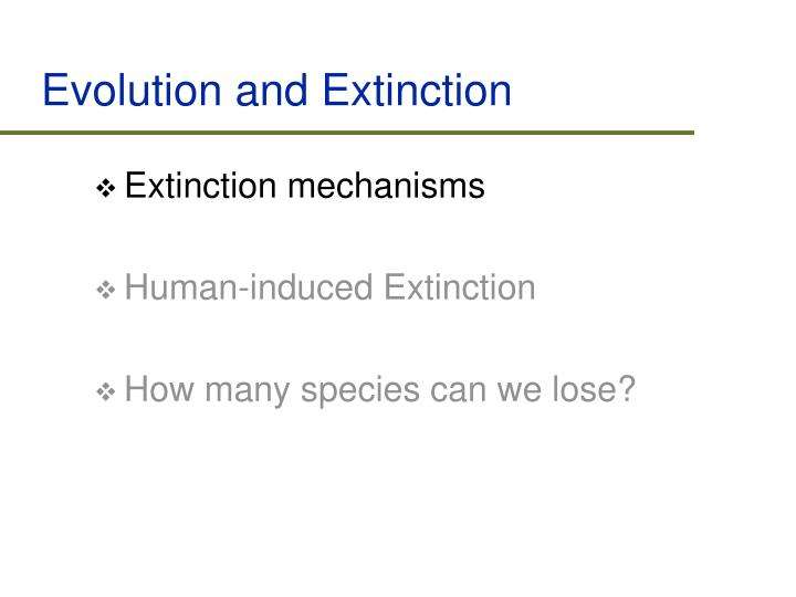 Evolution and extinction2