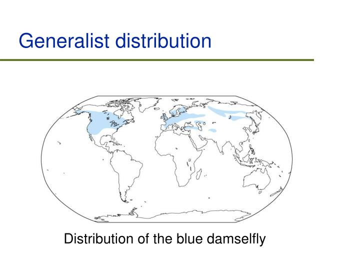Generalist distribution