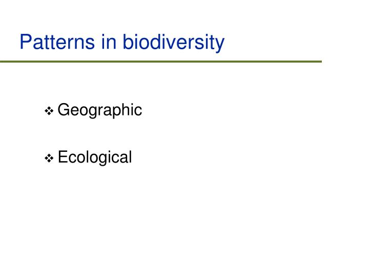 Patterns in biodiversity