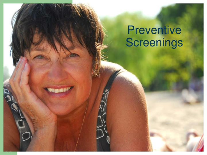 Preventive Screenings
