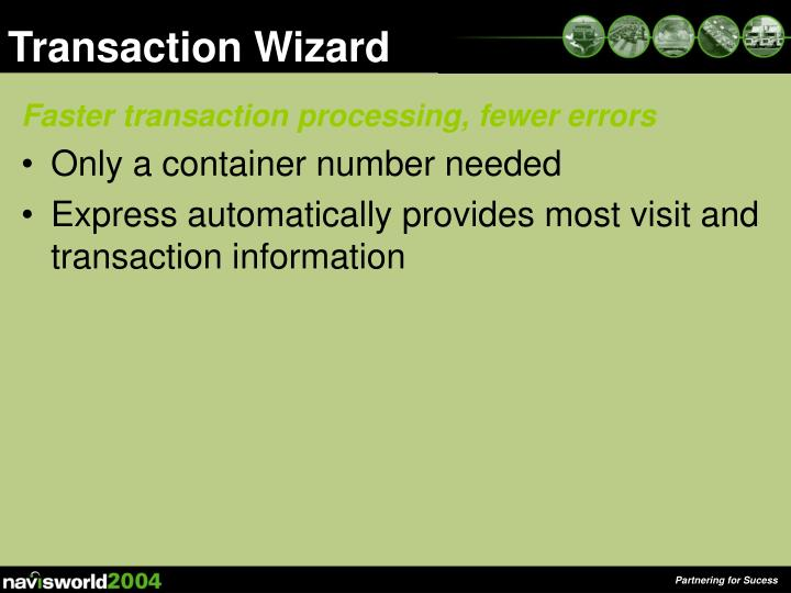 Transaction Wizard