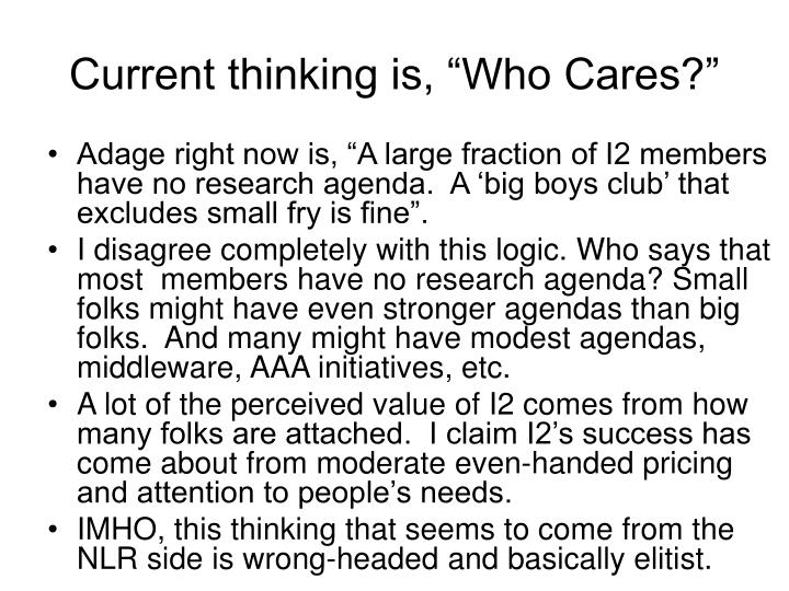 "Current thinking is, ""Who Cares?"""