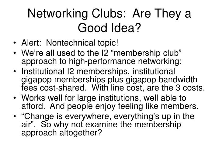 Networking Clubs:  Are They a Good Idea?