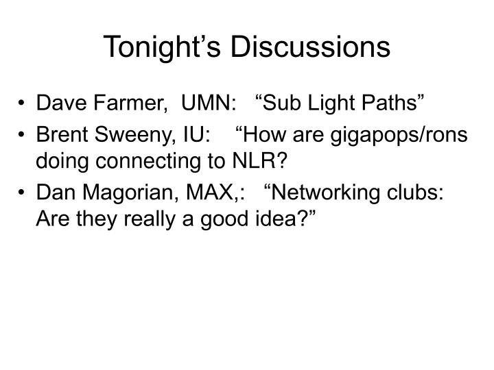 Tonight's Discussions