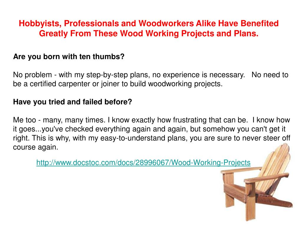 Hobbyists, Professionals and Woodworkers Alike Have Benefited