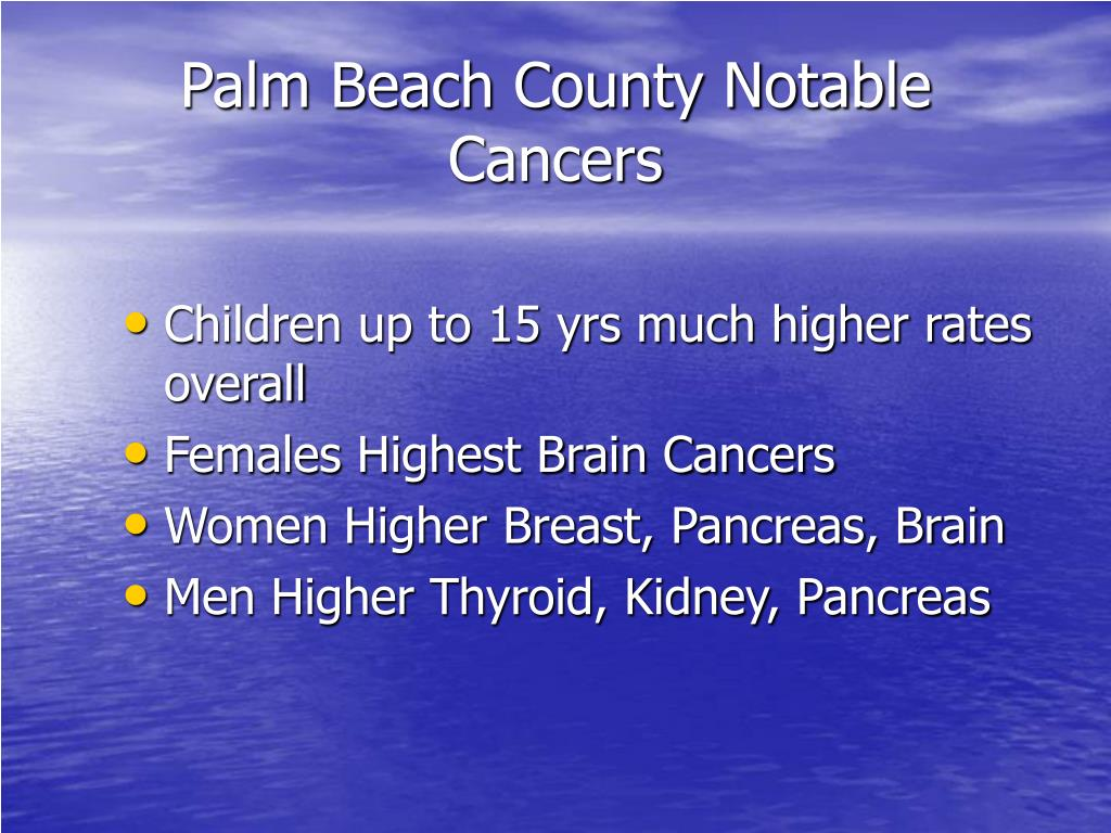 Palm Beach County Notable Cancers
