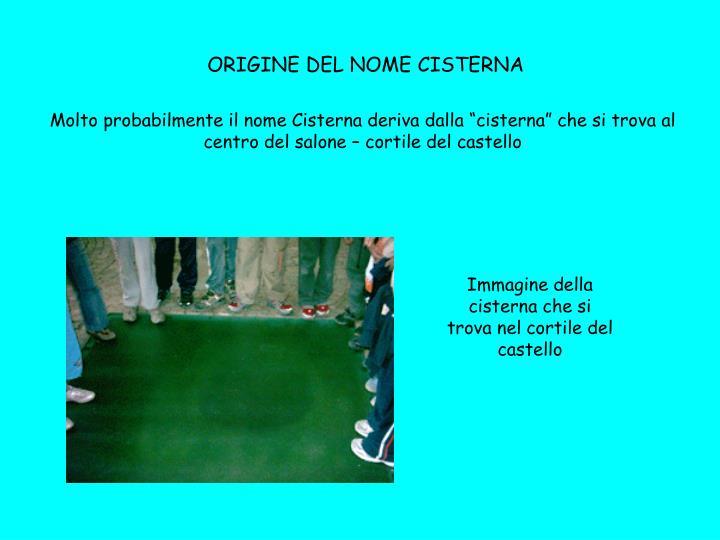ORIGINE DEL NOME CISTERNA
