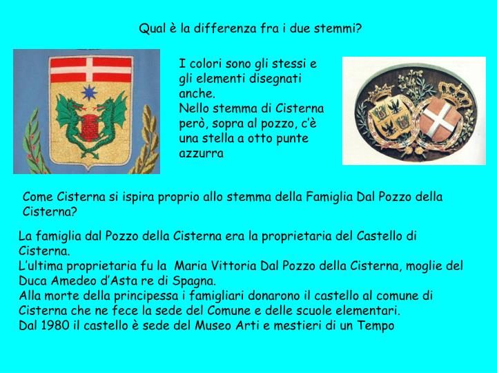 Qual è la differenza fra i due stemmi?