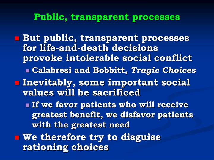 Public, transparent processes