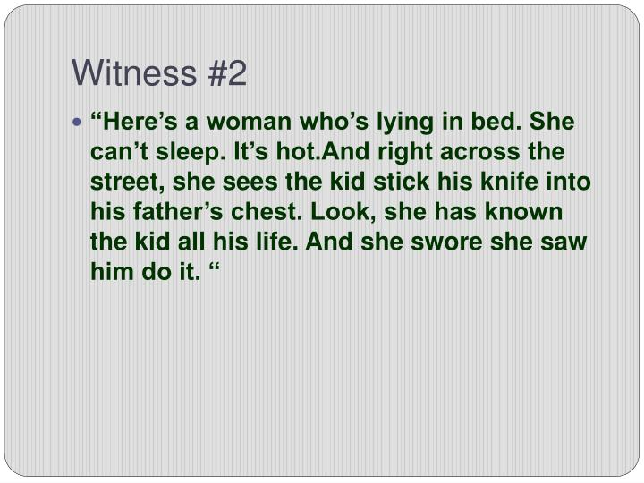 Witness #2