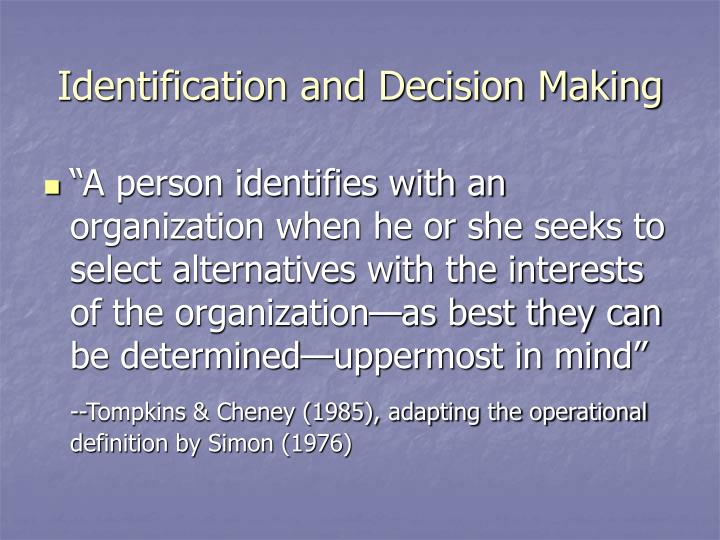 Identification and Decision Making