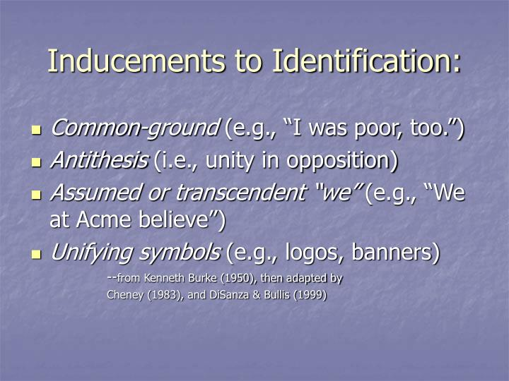 Inducements to Identification: