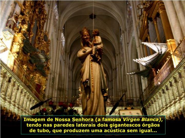 Imagem de Nossa Senhora (a famosa