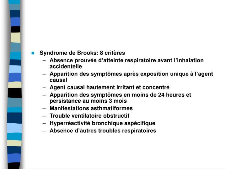 Syndrome de Brooks: 8 critres