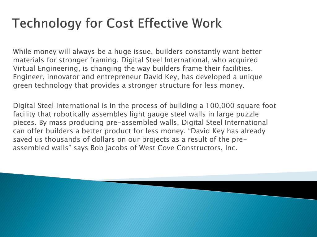 Technology for Cost Effective Work