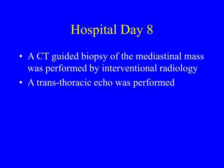 Hospital Day 8