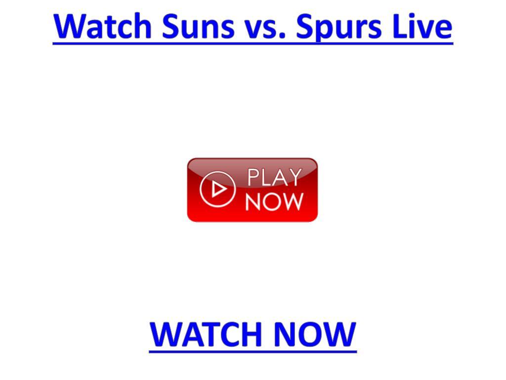 Watch Suns vs. Spurs Live