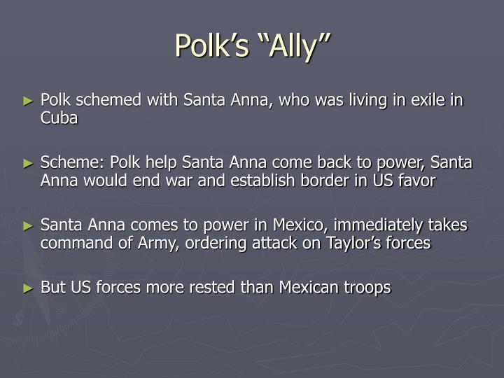 """Polk's """"Ally"""""""