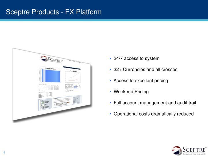 Sceptre Products - FX Platform