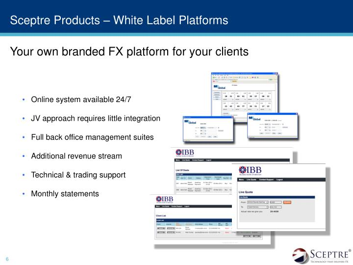 Sceptre Products – White Label Platforms