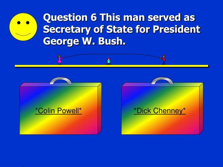 *Colin Powell*