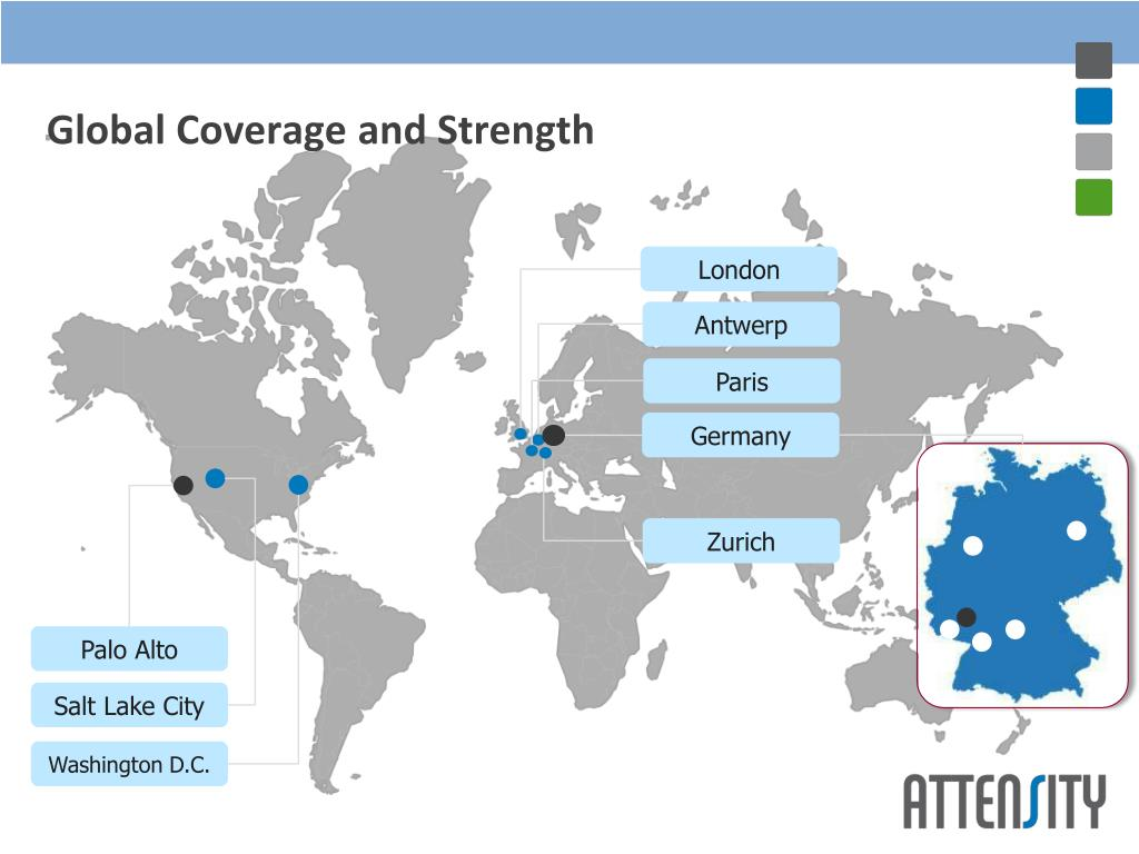 Global Coverage and Strength