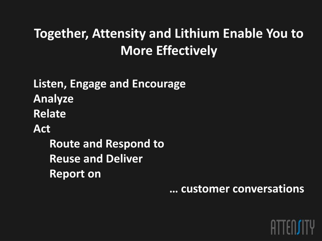 Together, Attensity and Lithium Enable You to More Effectively