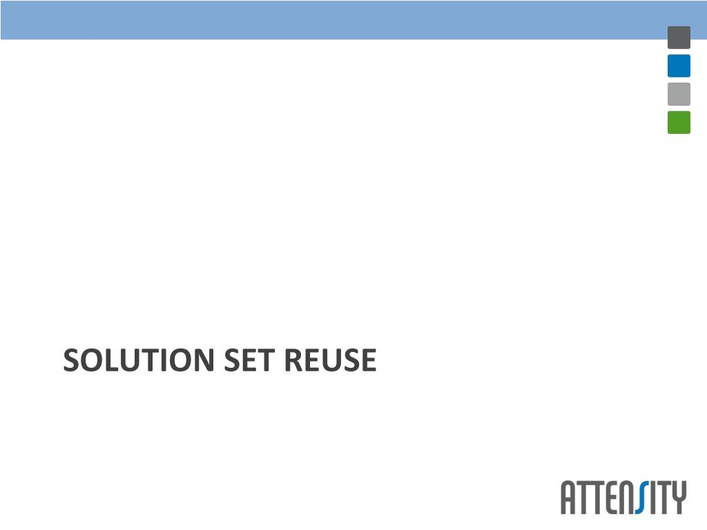 Solution Set Reuse