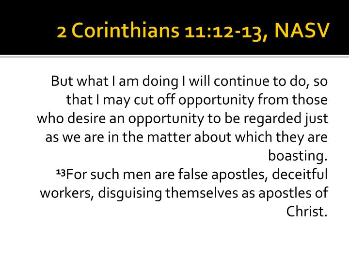 2 Corinthians 11:12-13, NASV