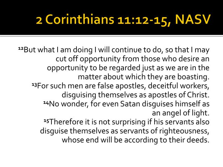 2 Corinthians 11:12-15, NASV
