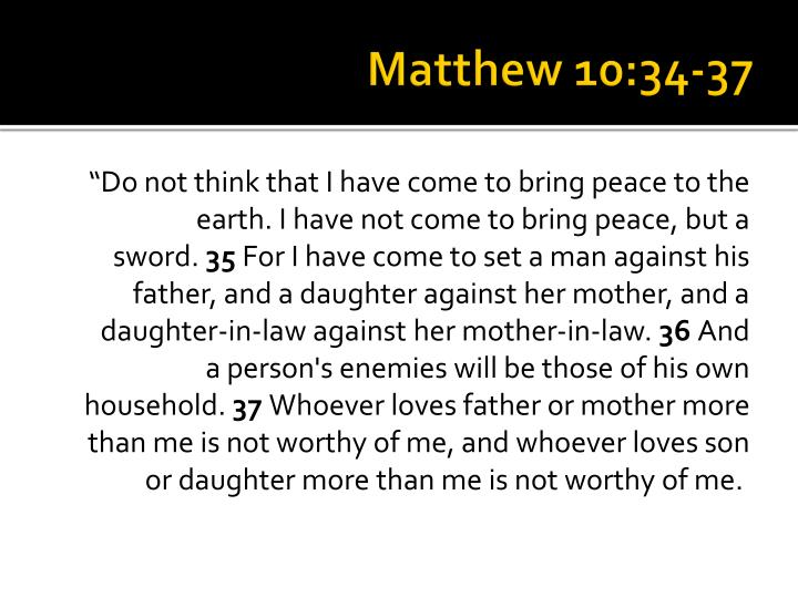 Matthew 10:34-37