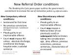 new referral order conditions