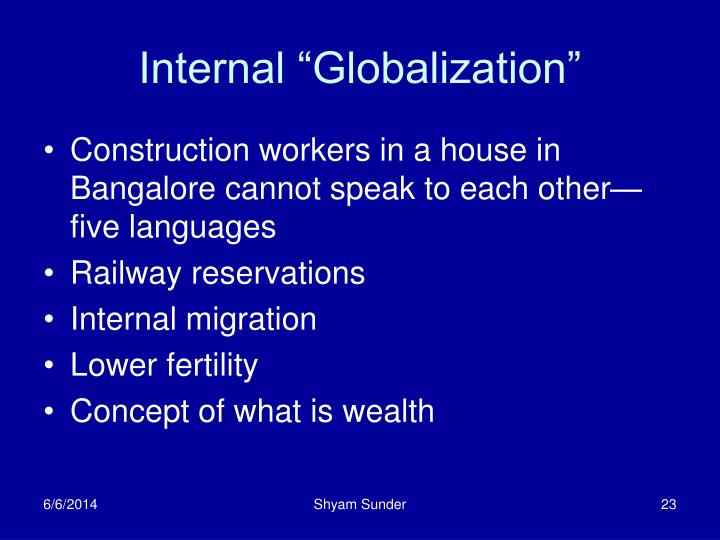 "Internal ""Globalization"""