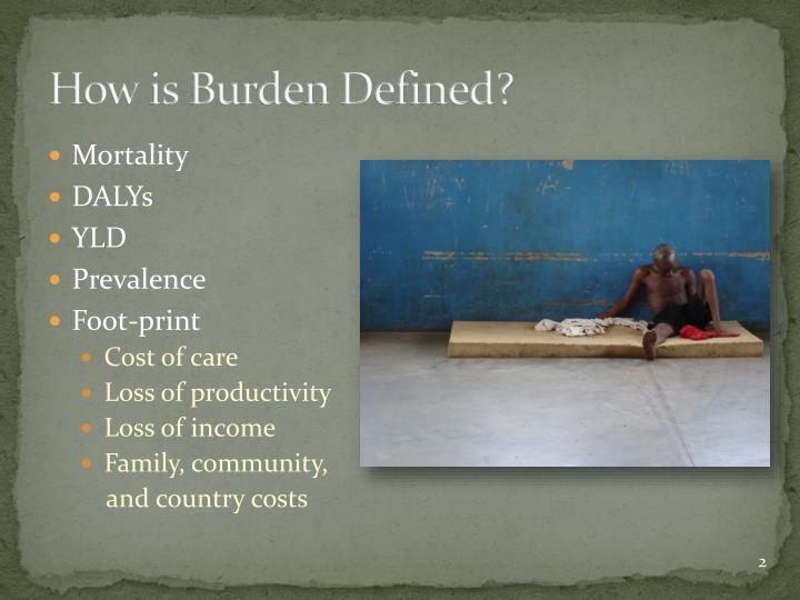 How is Burden Defined?
