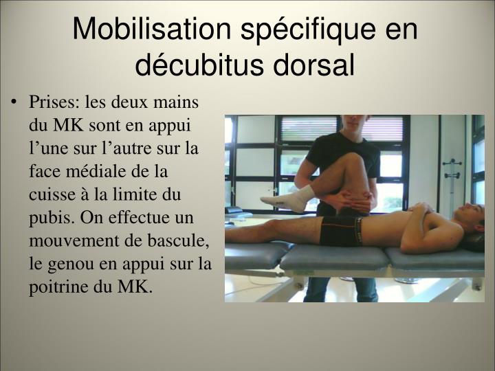 Mobilisation spécifique en décubitus dorsal