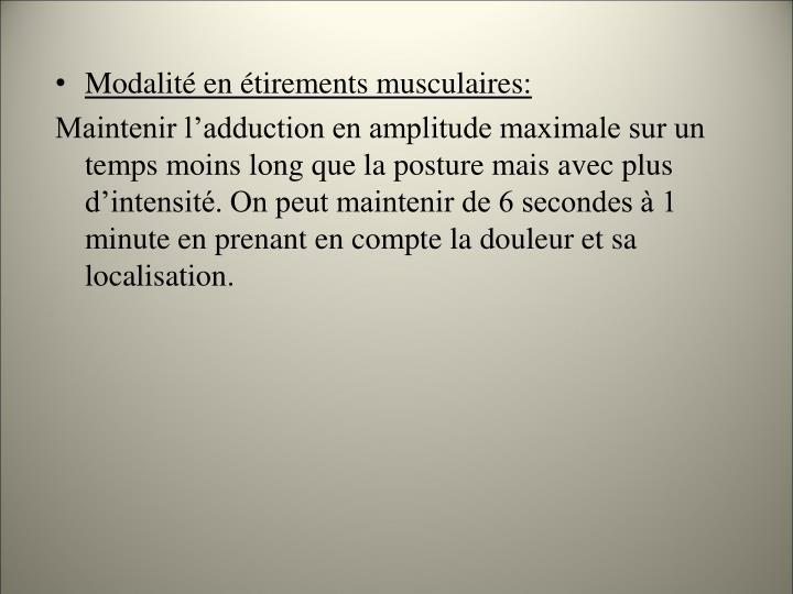Modalité en étirements musculaires: