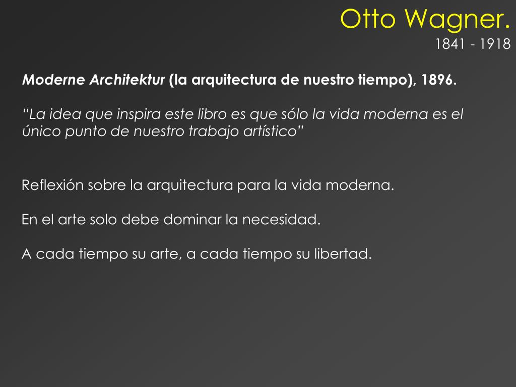 Otto Wagner.