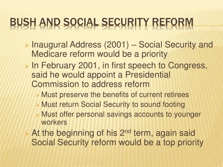 Inaugural Address (2001) – Social Security and Medicare reform would be a priority