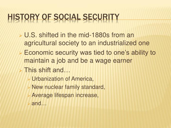 U.S. shifted in the mid-1880s from an agricultural society to an industrialized one