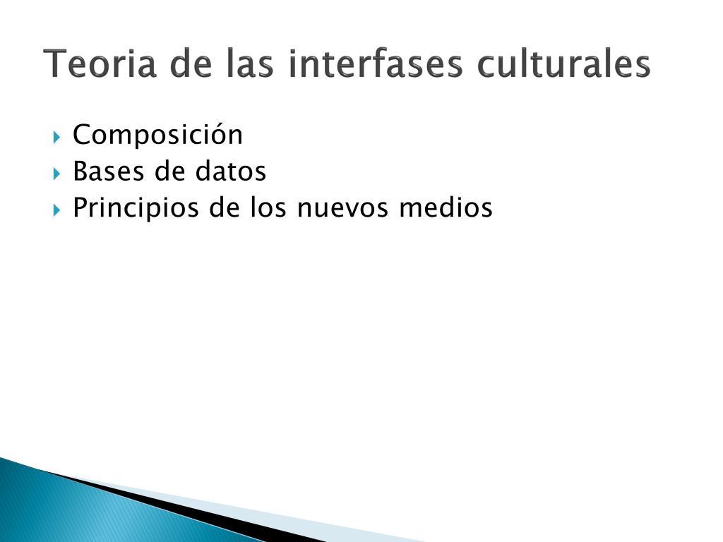 Teoria de las interfases culturales