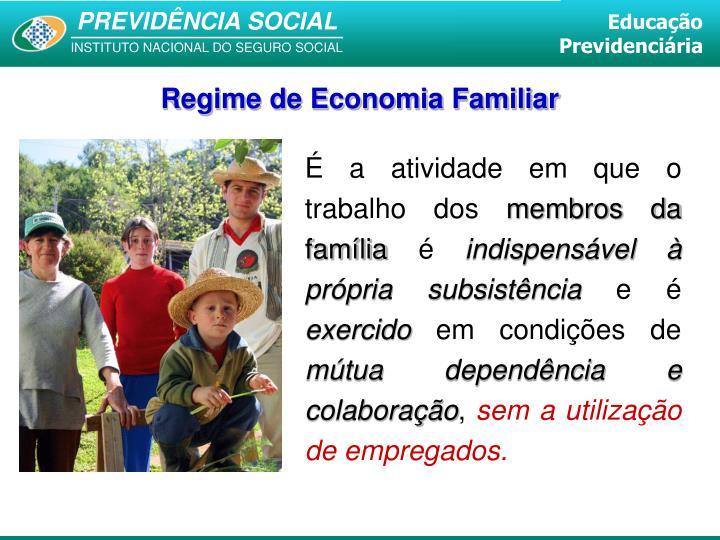 Regime de Economia Familiar