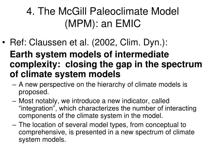 4. The McGill Paleoclimate Model (MPM): an EMIC