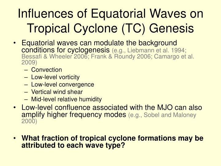 Influences of equatorial waves on tropical cyclone tc genesis