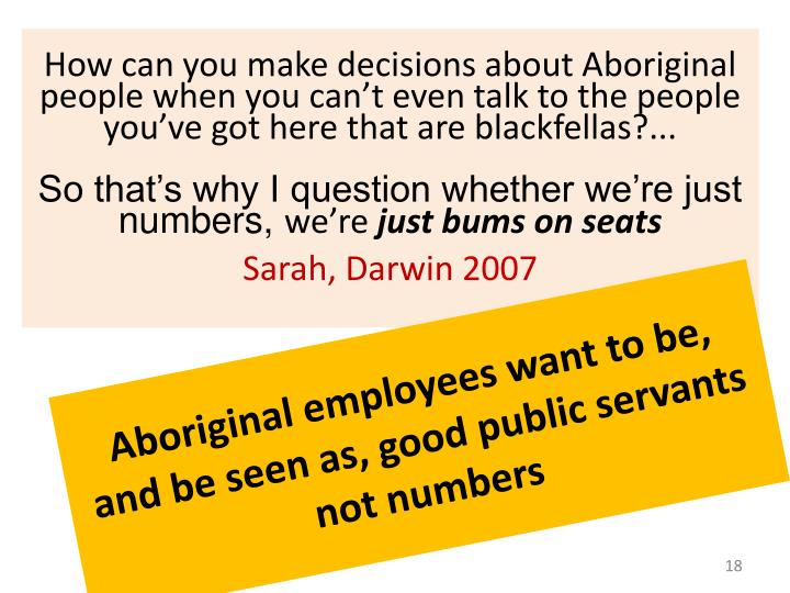 Aboriginal employees want to be,